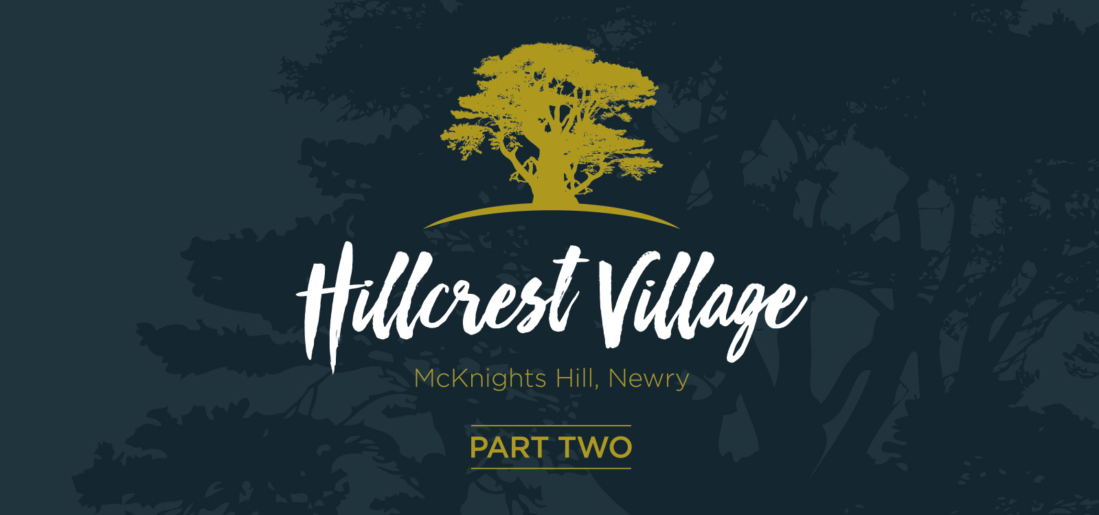 Hillcrest Village, PART TWO, Newry – Lotus Homes